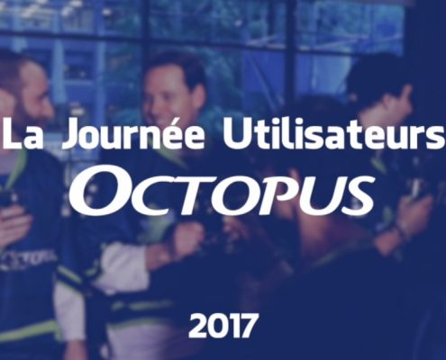 Journée Utilisateurs Octopus - Édition 2017